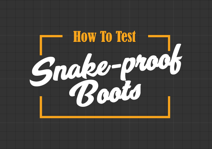 How to Test Snake Boots