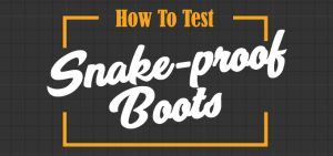 How to Test Snake-proof Boots